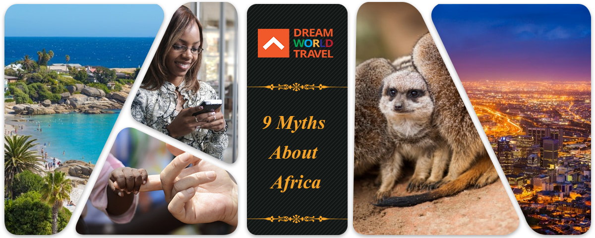 9 Myths About Africa