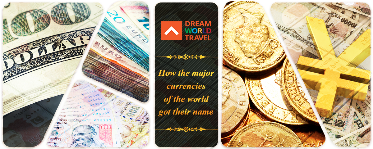 How_the_major_currencies_of_the_world_got_their_name[1]