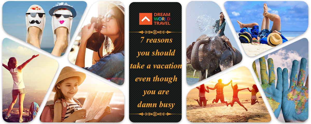 7_reasons_you_should_take_a_vacation_even_though_you_are_damn_busy1