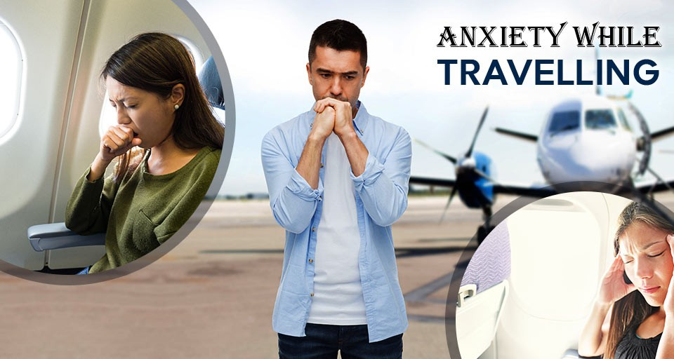 9. Travelling with anxiety-DWT BLOG